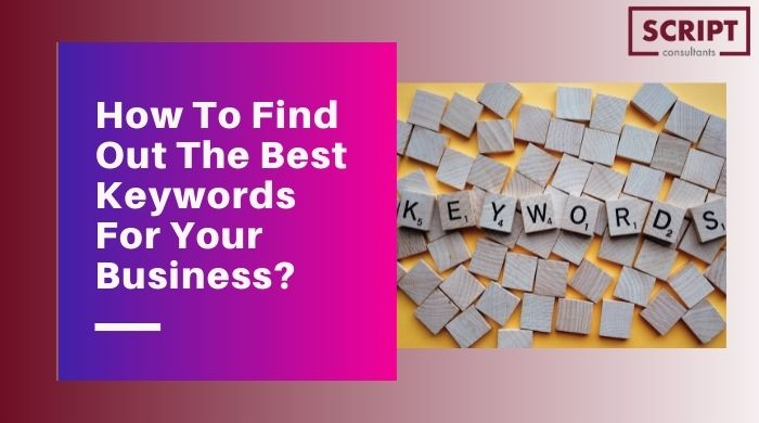 How To Find Out The Best Keywords For Your Business