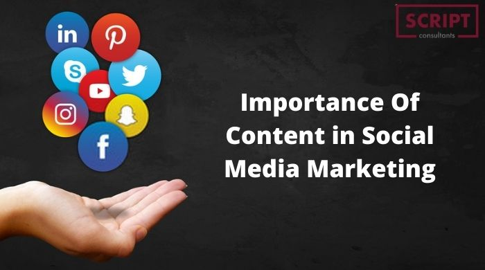Why is Content So Important in Social Media Marketing