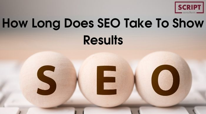 How Long Does SEO Take To Show Results and Ranking