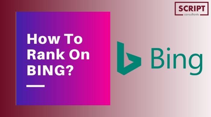 Bing SEO - How To Rank On Bing