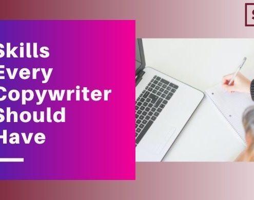 Copywriter Skills You Need